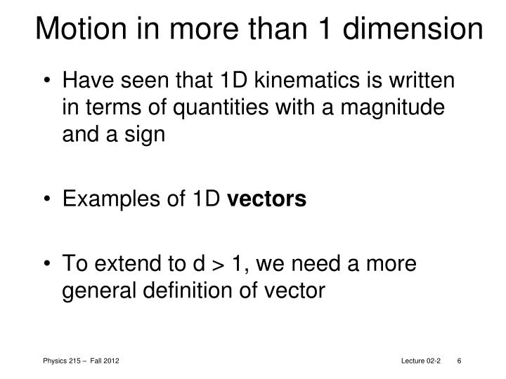 Motion in more than 1 dimension