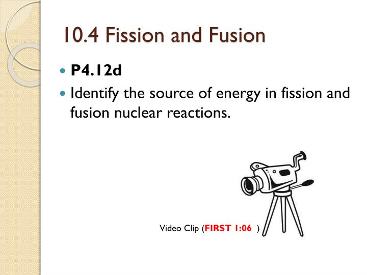 10.4 Fission and Fusion