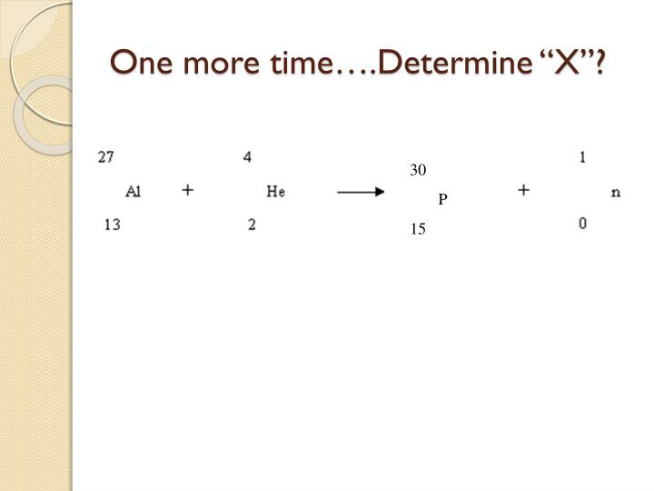 "One more time….Determine ""X""?"