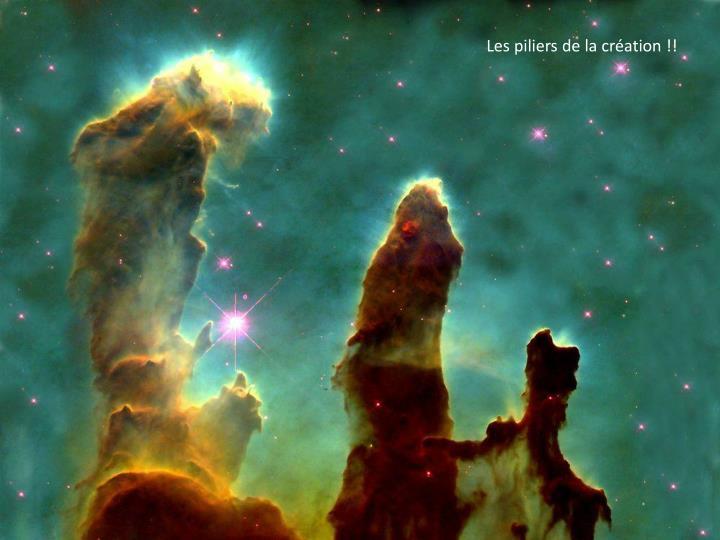 Les piliers de la création !!