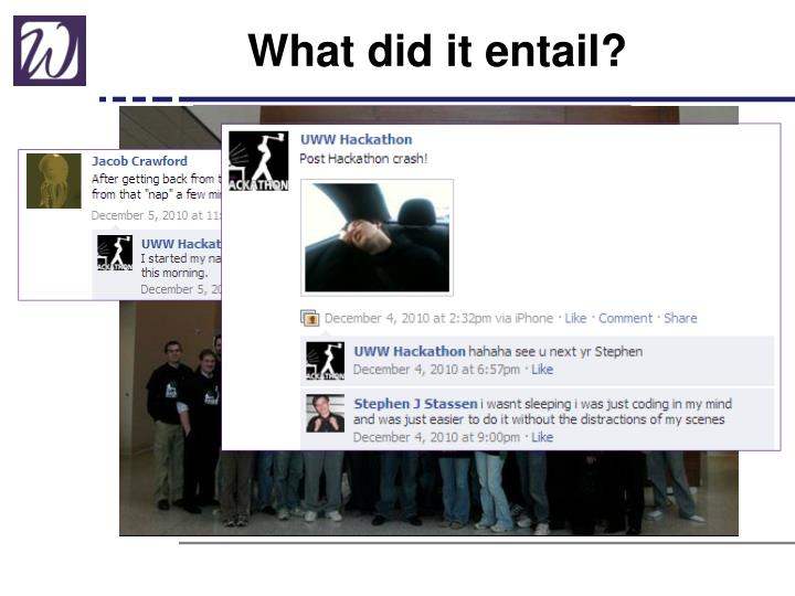 What did it entail?