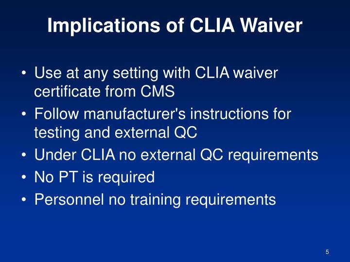 Implications of CLIA Waiver