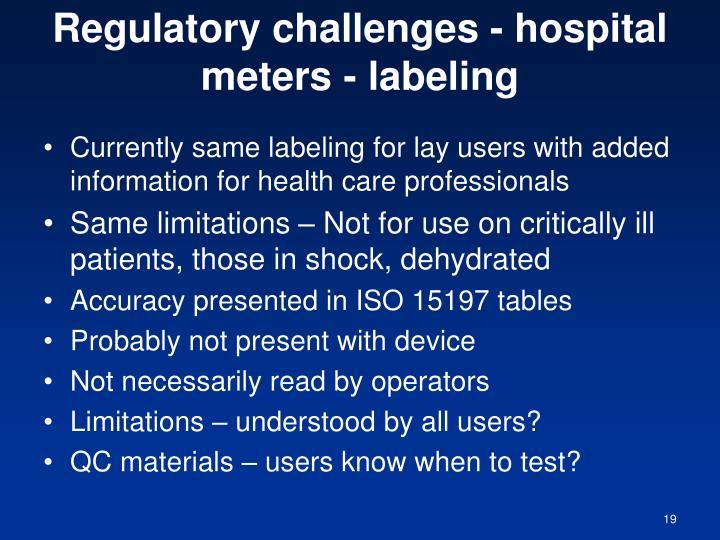 Regulatory challenges - hospital meters - labeling
