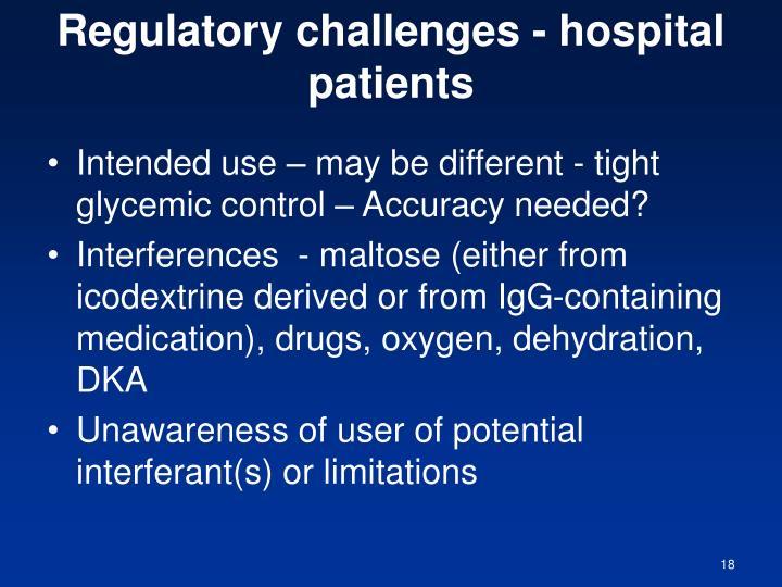 Regulatory challenges - hospital patients