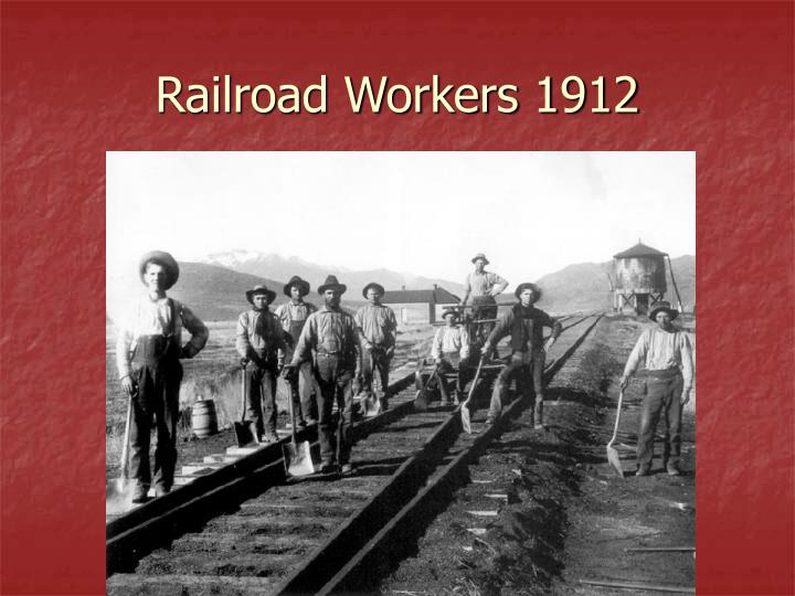 Railroad Workers 1912