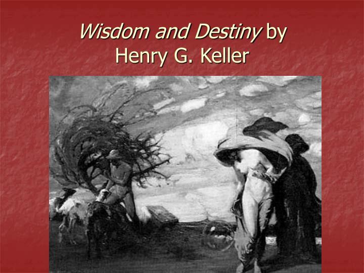 Wisdom and Destiny