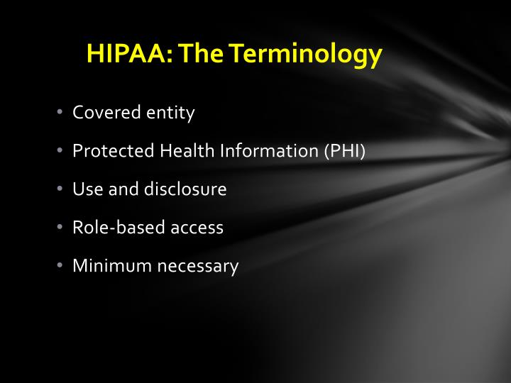 HIPAA: The Terminology