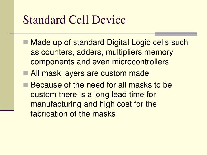 Standard Cell Device