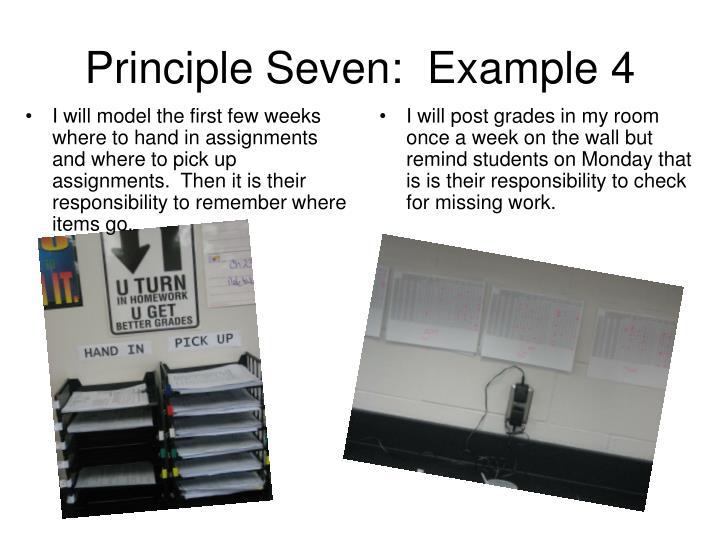 Principle Seven:  Example 4