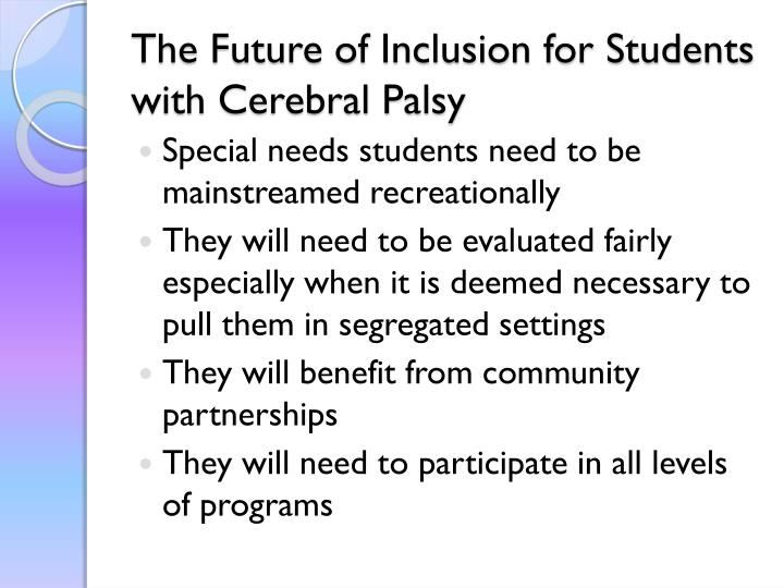 The Future of Inclusion for Students with Cerebral Palsy