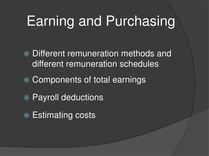 Earning and Purchasing