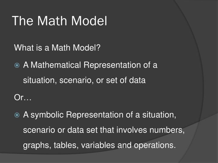 The Math Model