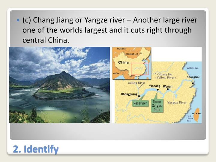 (c) Chang Jiang or
