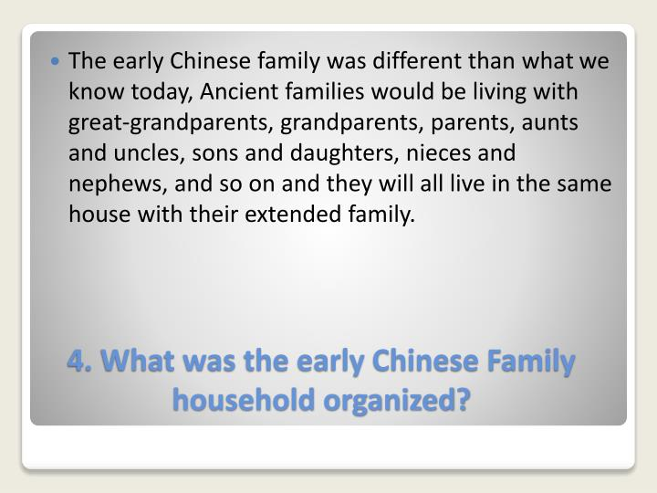 The early Chinese family was different than what