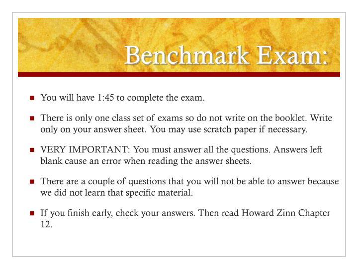 Benchmark Exam: