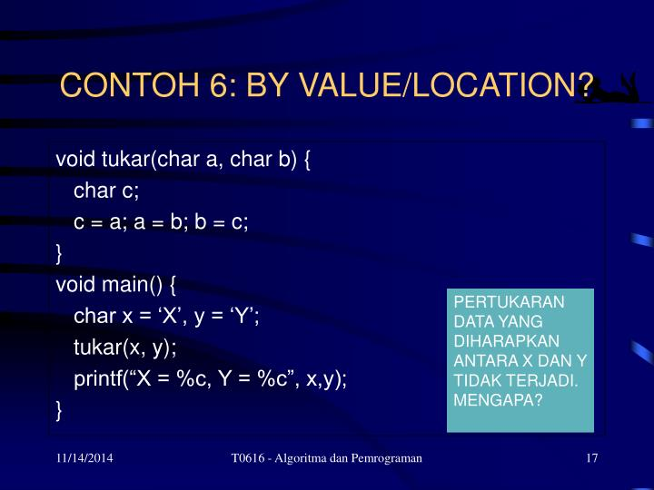 CONTOH 6: BY VALUE/LOCATION?