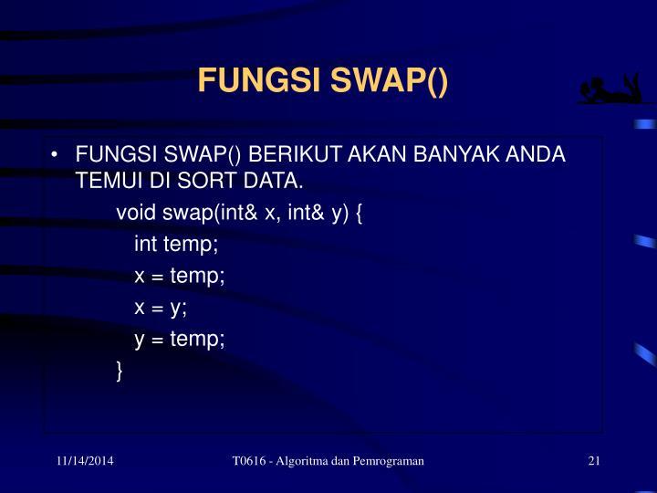FUNGSI SWAP()