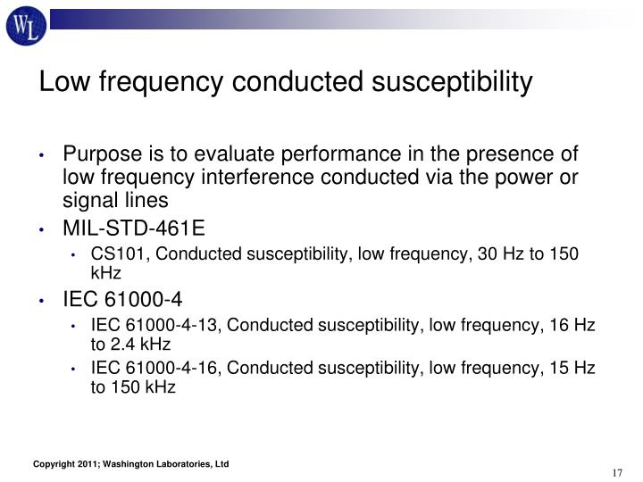 Low frequency conducted susceptibility