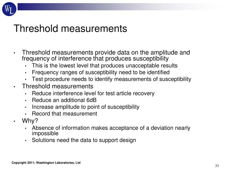 Threshold measurements