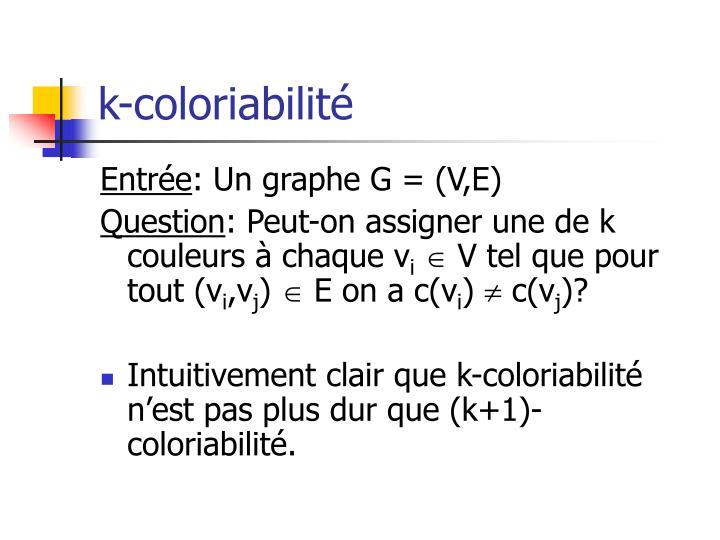 k-coloriabilité