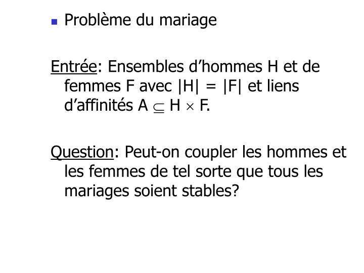 Problème du mariage