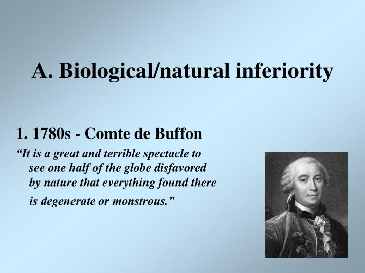 A biological natural inferiority