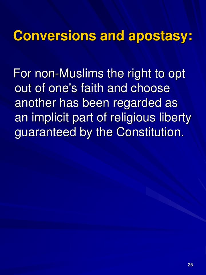 Conversions and apostasy: