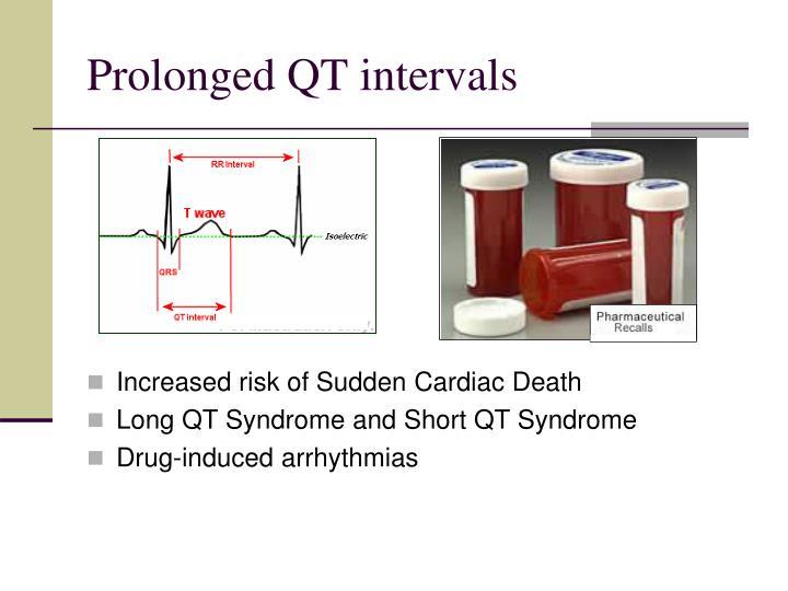 Prolonged QT intervals