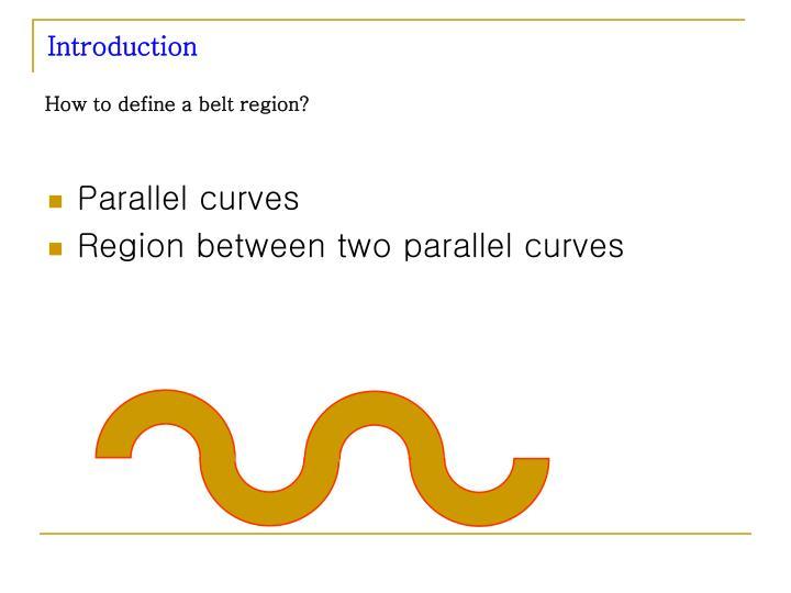How to define a belt region?