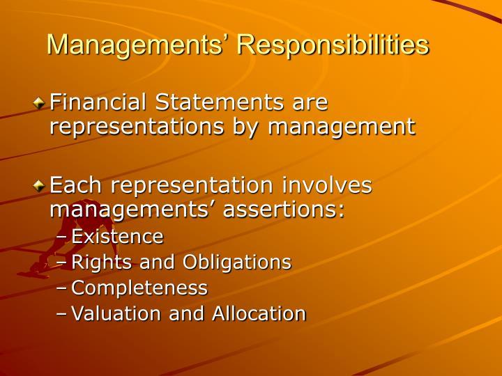 Managements' Responsibilities
