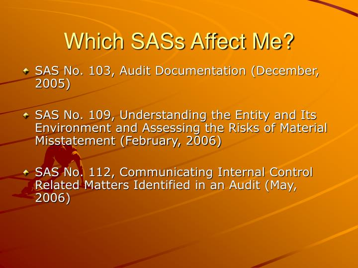 Which SASs Affect Me?