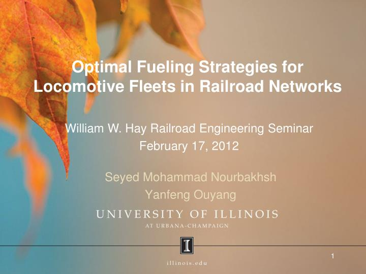 Optimal fueling strategies for locomotive fleets in railroad networks