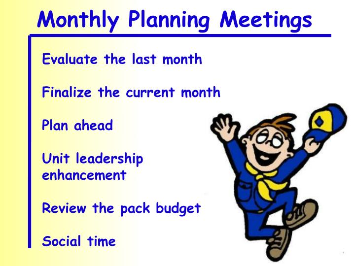 Monthly Planning Meetings