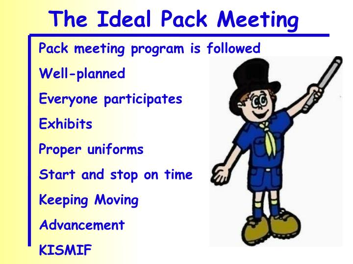 The Ideal Pack Meeting