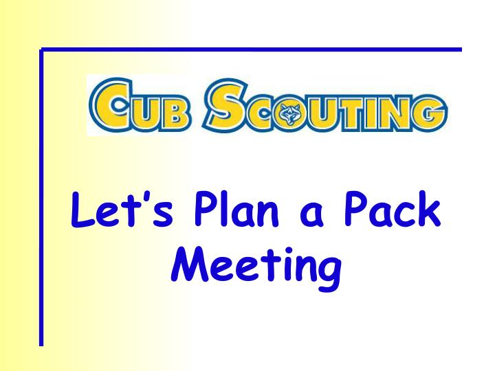 Let's Plan a Pack Meeting