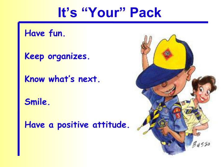 "It's ""Your"" Pack"