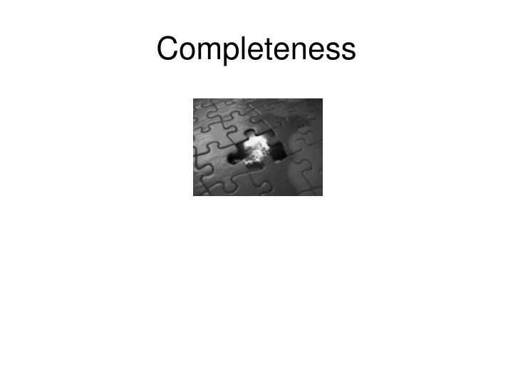 Completeness