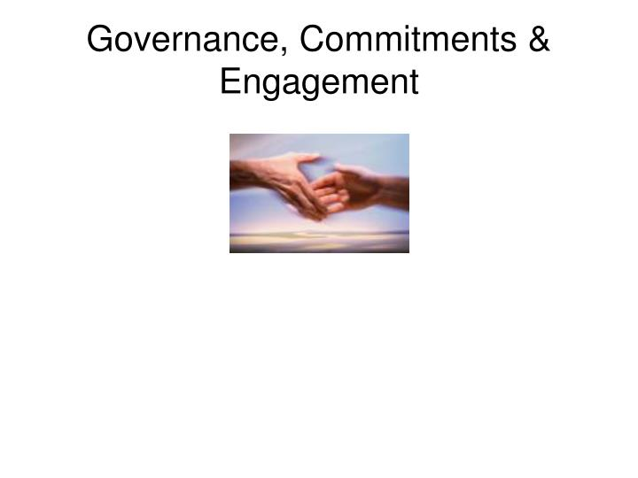 Governance, Commitments & Engagement