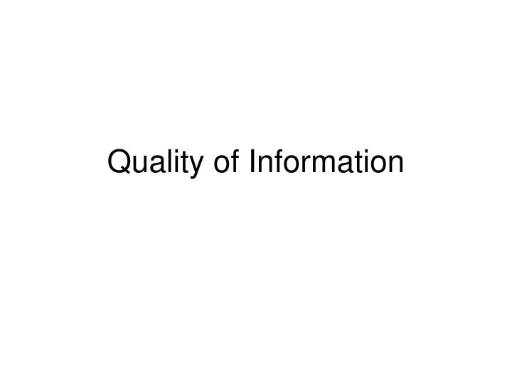 Quality of Information