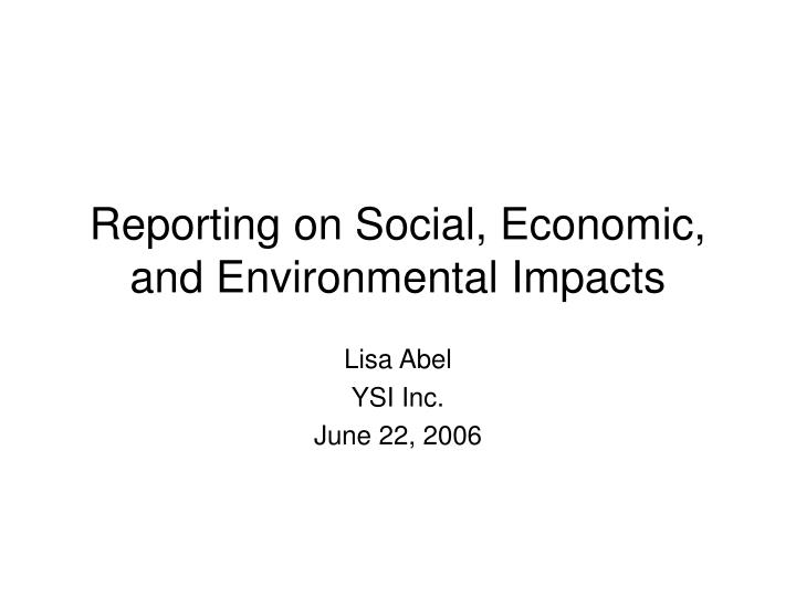 Reporting on Social, Economic, and Environmental Impacts