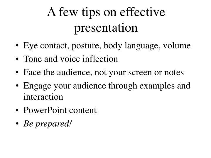 A few tips on effective presentation