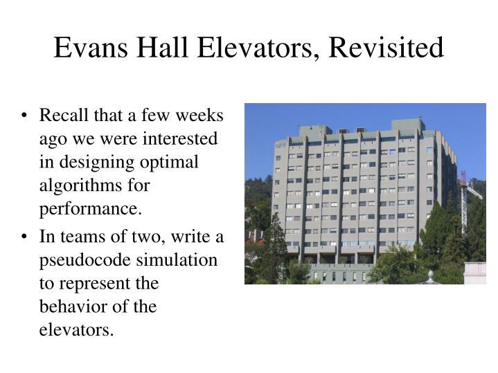 Evans Hall Elevators, Revisited