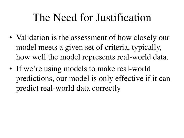 The Need for Justification