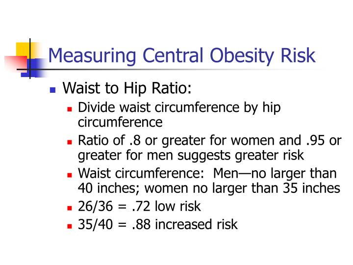 Measuring Central Obesity Risk