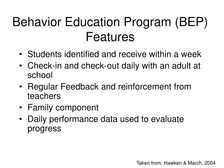 Behavior Education Program (BEP)