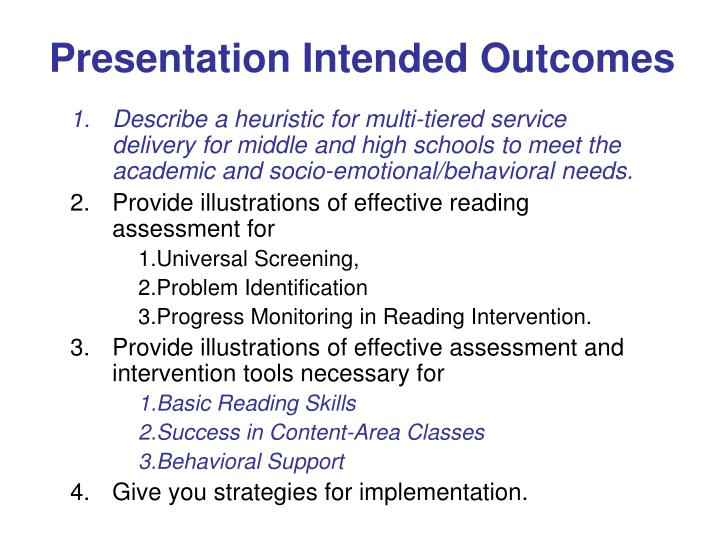 Presentation Intended Outcomes