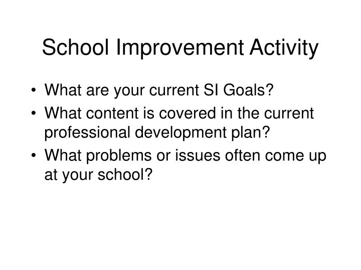 School Improvement Activity