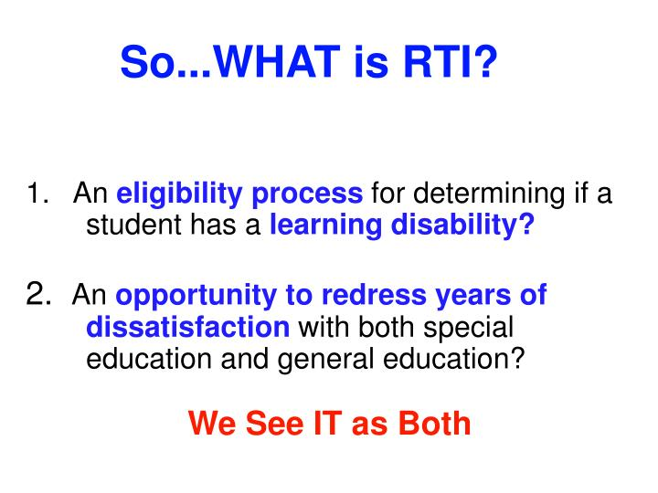 So...WHAT is RTI?
