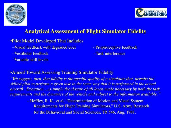 Analytical Assessment of Flight Simulator Fidelity