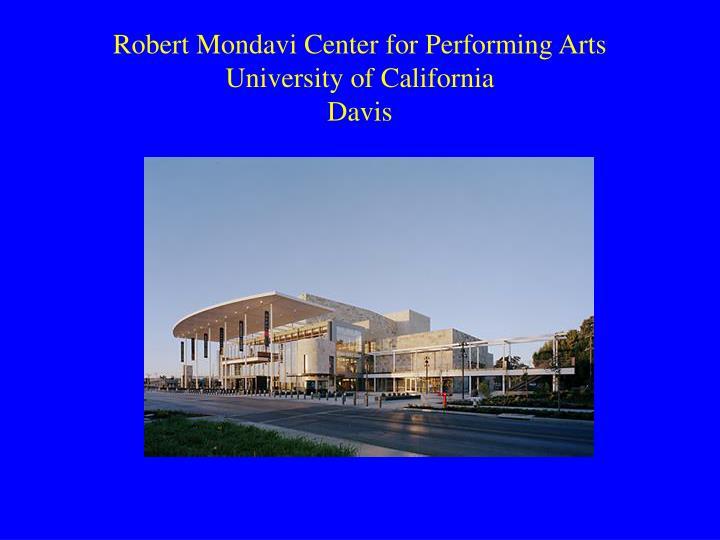 Robert Mondavi Center for Performing Arts